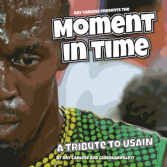 Ray Carless & Club Skaaville Allstars: Presents The Moment in Time  (A Tribute To Usain) CD